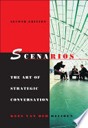 """Scenarios: The Art of Strategic Conversation"" by Kees van der Heijden"