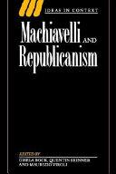 Machiavelli and Republicanism
