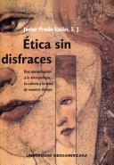 Etica sin disfraces