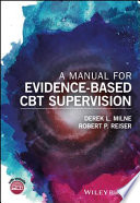 A Manual for Evidence Based CBT Supervision