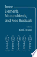 Trace Elements  Micronutrients  and Free Radicals
