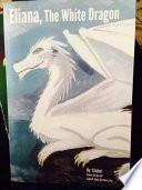 Eliana, the White Dragon