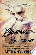 Breathless & Bloodstained