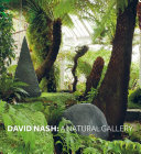 David Nash: A Natural Gallery