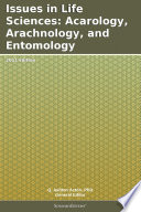 Issues in Life Sciences  Acarology  Arachnology  and Entomology  2011 Edition