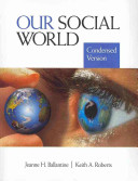 Our Social World: Condensed Version + Second Thoughts, 4th Ed