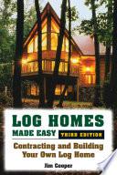 Log Homes Made Easy