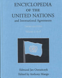 Encyclopedia Of The United Nations And International Agreements A To F V 2 G To M V 3 N To S V 4 T To Z Index