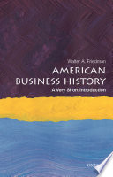 American Business History  a Very Short Introduction