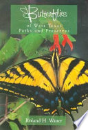 Butterflies Of West Texas Parks And Preserves Book PDF
