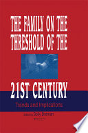 The Family on the Threshold of the 21st Century