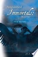 Anguished Immortals: Book One Pdf/ePub eBook