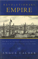 Revolutionary empire: the rise of the English-speaking ...