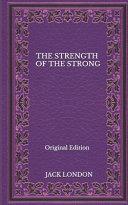 The Strength Of The Strong - Original Edition Pdf/ePub eBook