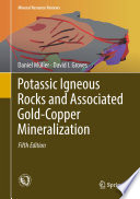 Potassic Igneous Rocks and Associated Gold Copper Mineralization Book