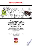 Prevención de riesgos laborales y descentralización productiva