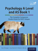 Psychology A Level and AS Book 1  The Complete Companion Student Book for WJEC Eduqas