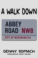A Walk Down Abbey Road
