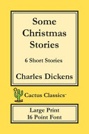 Some Christmas Stories (Cactus Classics Large Print)