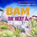 Bam the Bilby and the Wild Cat