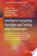 Intelligent Computing Paradigm and Cutting edge Technologies