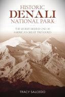 Historic Denali National Park and Preserve [Pdf/ePub] eBook