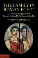 The Family in Roman Egypt
