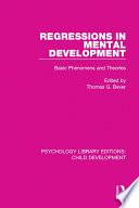Regressions in Mental Development
