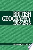 British Geography 1918 1945