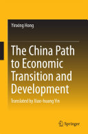 The China Path to Economic Transition and Development