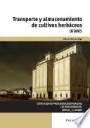 UF0005 - Transporte y almacenamiento de cultivos herbáceos