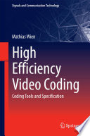 """""""High Efficiency Video Coding: Coding Tools and Specification"""" by Mathias Wien"""