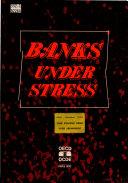 Banks Under Stress