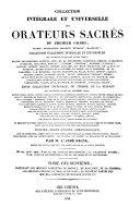 Collection intégrale et universelle des orateurs sacrés du premier et du second ordre ...
