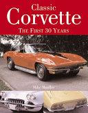 Classic Corvette 30 Years