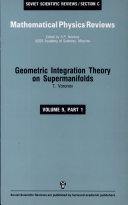Geometric Integration Theory on Supermanifolds
