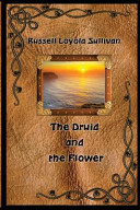 The Druid and the Flower