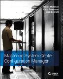 Mastering System Center Configuration Manager [Pdf/ePub] eBook