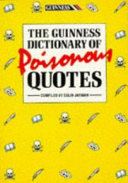 The Guinness Dictionary of Poisonous Quotes