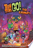 Teen Titans Go  to Camp