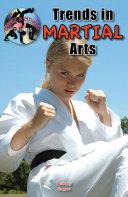 Trends in Martial Arts