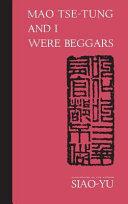 Mao Tse-tung and I Were Beggars