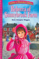 Rebecca of Sunnybrook Farm (abridged)