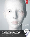 """Adobe Photoshop CS6 Classroom in a Book: Adobe Photoshop CS6 Classr_p1"" by Adobe Creative Team"