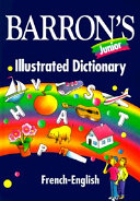 Barron s Junior Illustrated Dictionary  French English