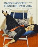 Danish Modern Furniture, 1930-2016