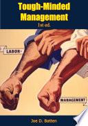 Tough Minded Management 1st ed  Book