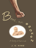 Bent . . . Not . . . Broken [Pdf/ePub] eBook