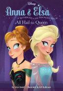 Frozen Anna & Elsa: All Hail the Queen