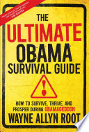 The Ultimate Obama Survival Guide